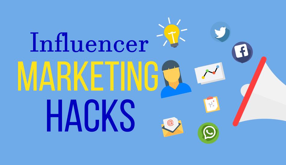 Influencer Marketing Hacks